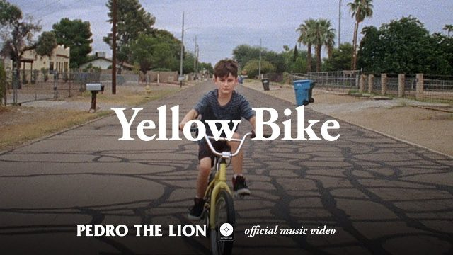 Pedro The Lion - YellowBike