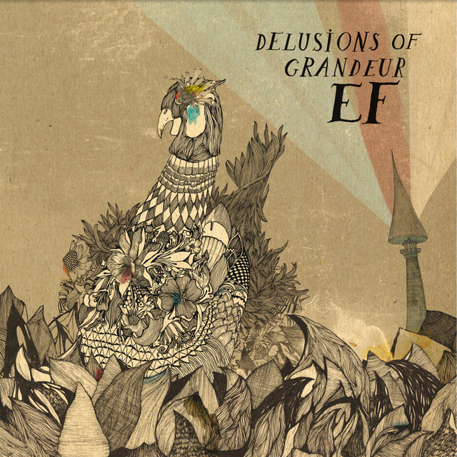 EF Delusions of Grandeur