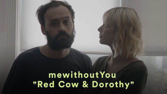 mewithoutYou, Video zu Red Cow und Dorothy